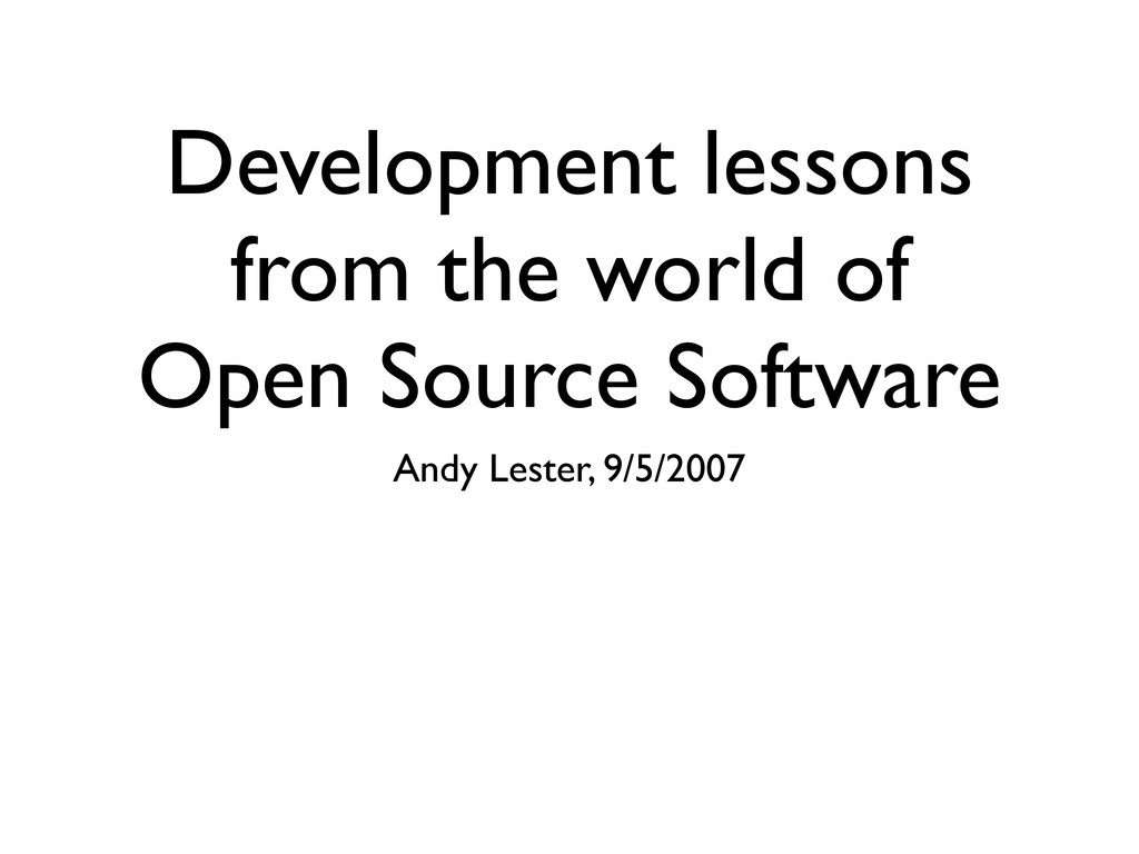 Development lessons from the world of Open Sour...