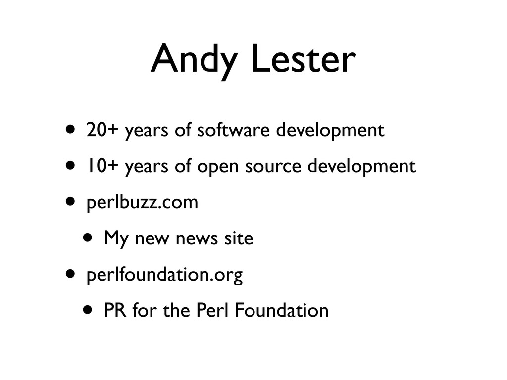 Andy Lester • 20+ years of software development...