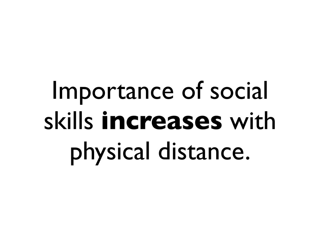 Importance of social skills increases with phys...