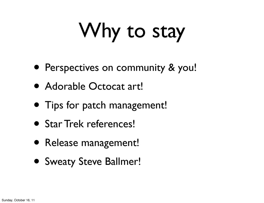 Why to stay • Perspectives on community & you! ...