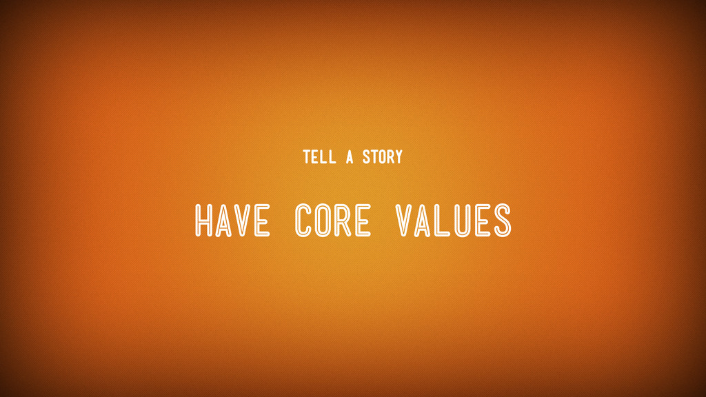 Have Core Values Tell a Story