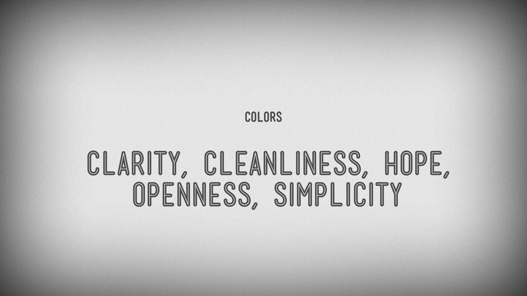 Colors clarity, cleanliness, hope, openness, si...