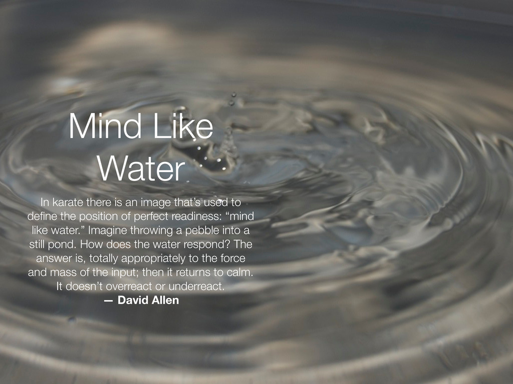 Mind Like Water In karate there is an image tha...