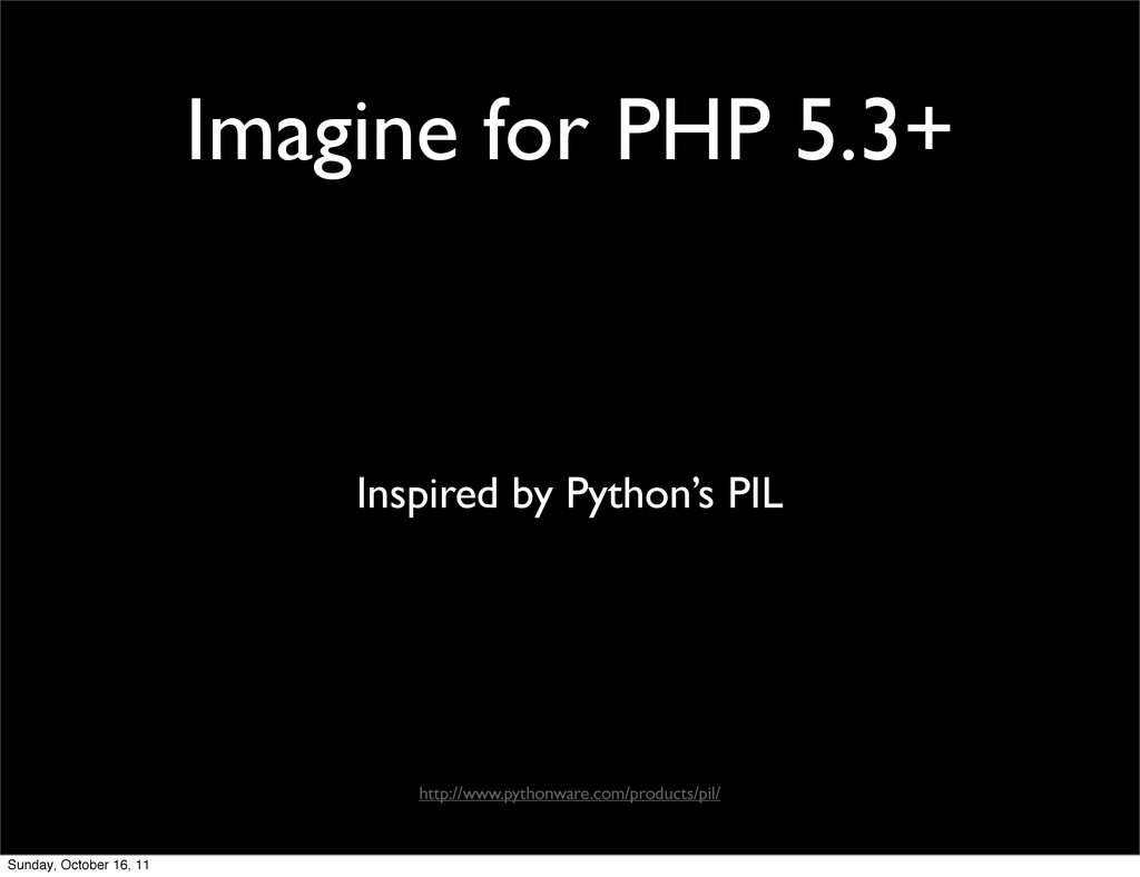 Imagine for PHP 5.3+ Inspired by Python's PIL h...
