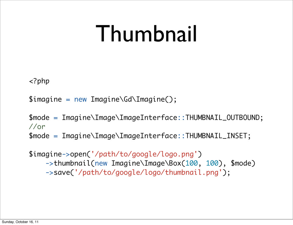 Thumbnail <?php $imagine = new Imagine\Gd\Imagi...