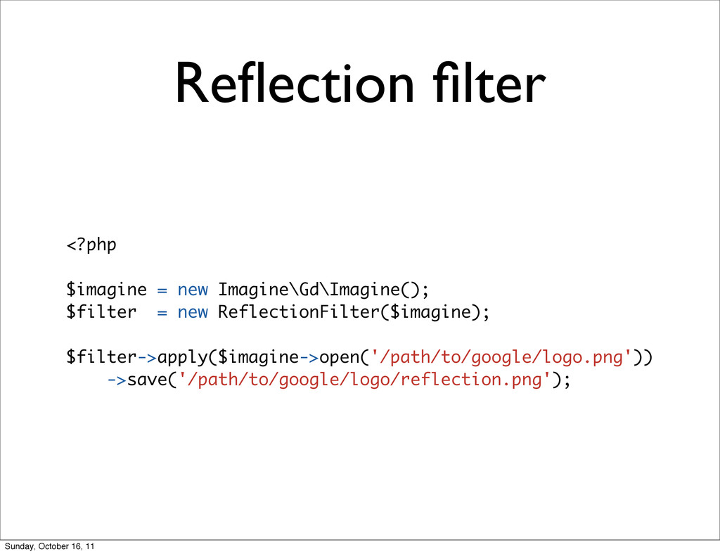 Reflection filter <?php $imagine = new Imagine\Gd...