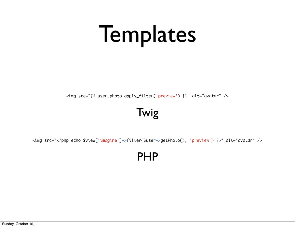 "Templates Twig PHP <img src=""{{ user.photo