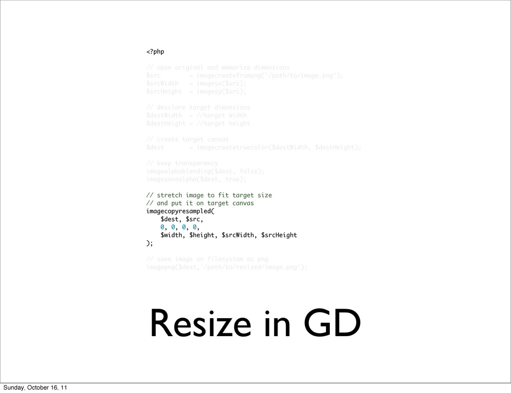 Resize in GD <?php // open original and memoriz...