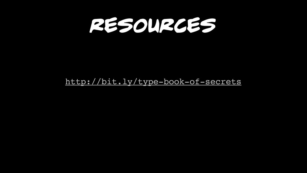 REsources http://bit.ly/type-book-of-secrets
