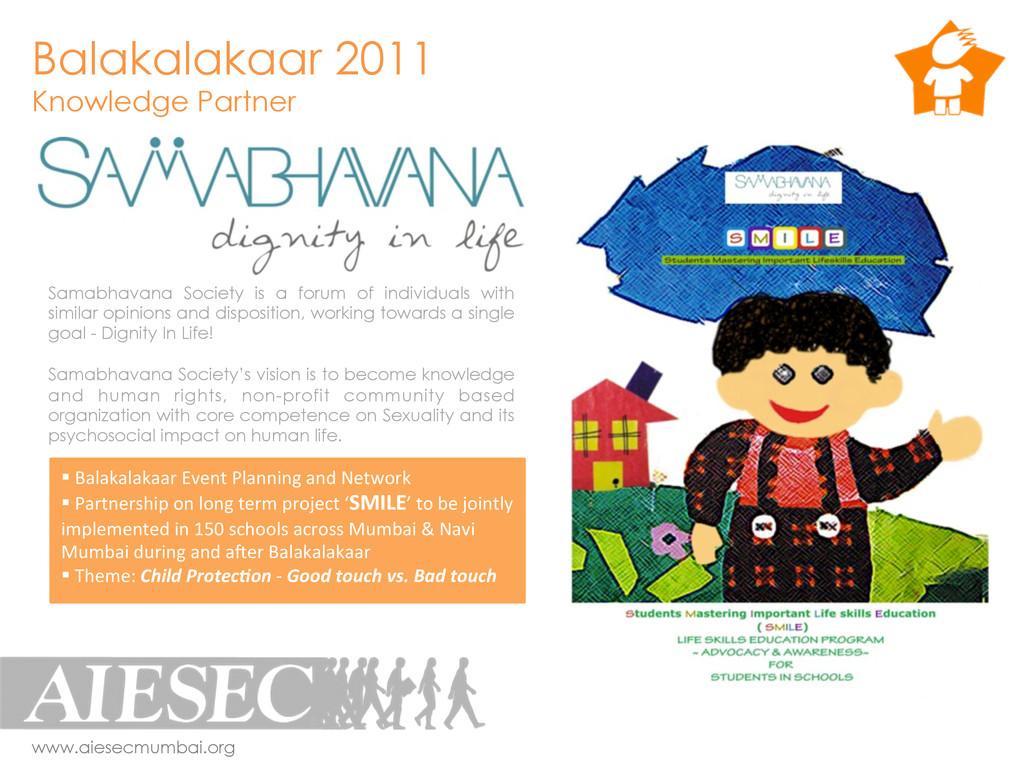 Balakalakaar 2011 Knowledge Partner www.aiesecm...