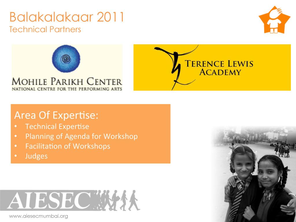 Balakalakaar 2011 Technical Partners www.aiesec...