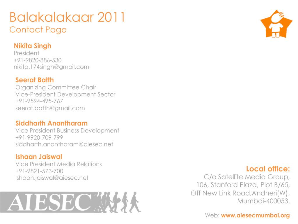 Balakalakaar 2011 Contact Page Local office: C/...