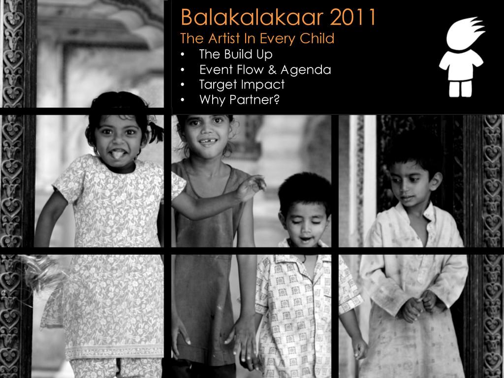 www.aiesecmumbai.org Balakalakaar 2011 The Arti...
