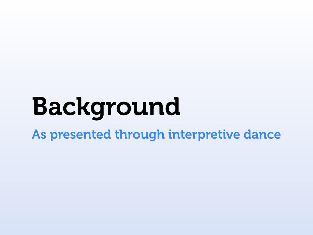 Background As presented through interpretive da...