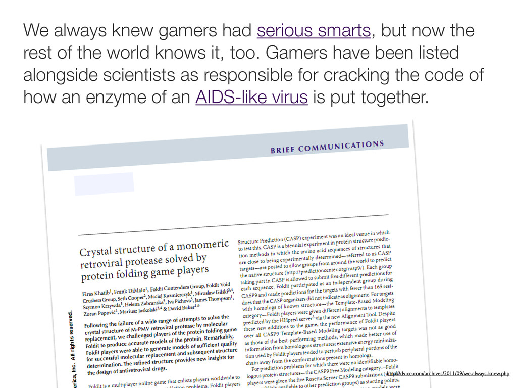We always knew gamers had serious smarts, but n...