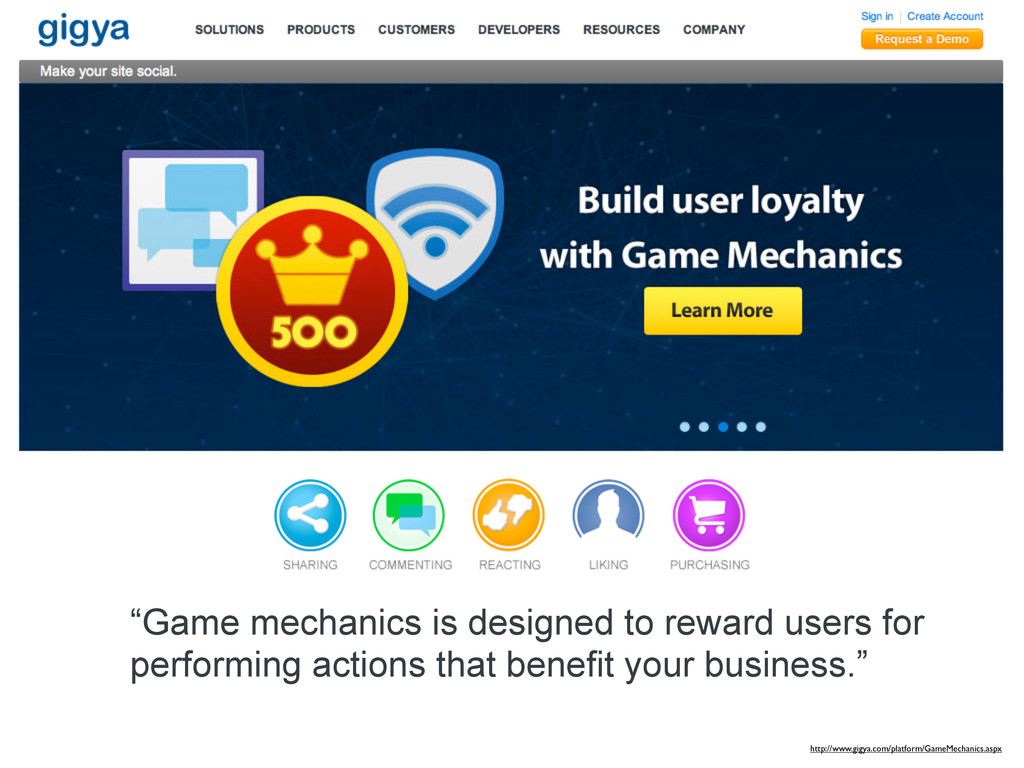 """""""Game mechanics is designed to reward users for..."""