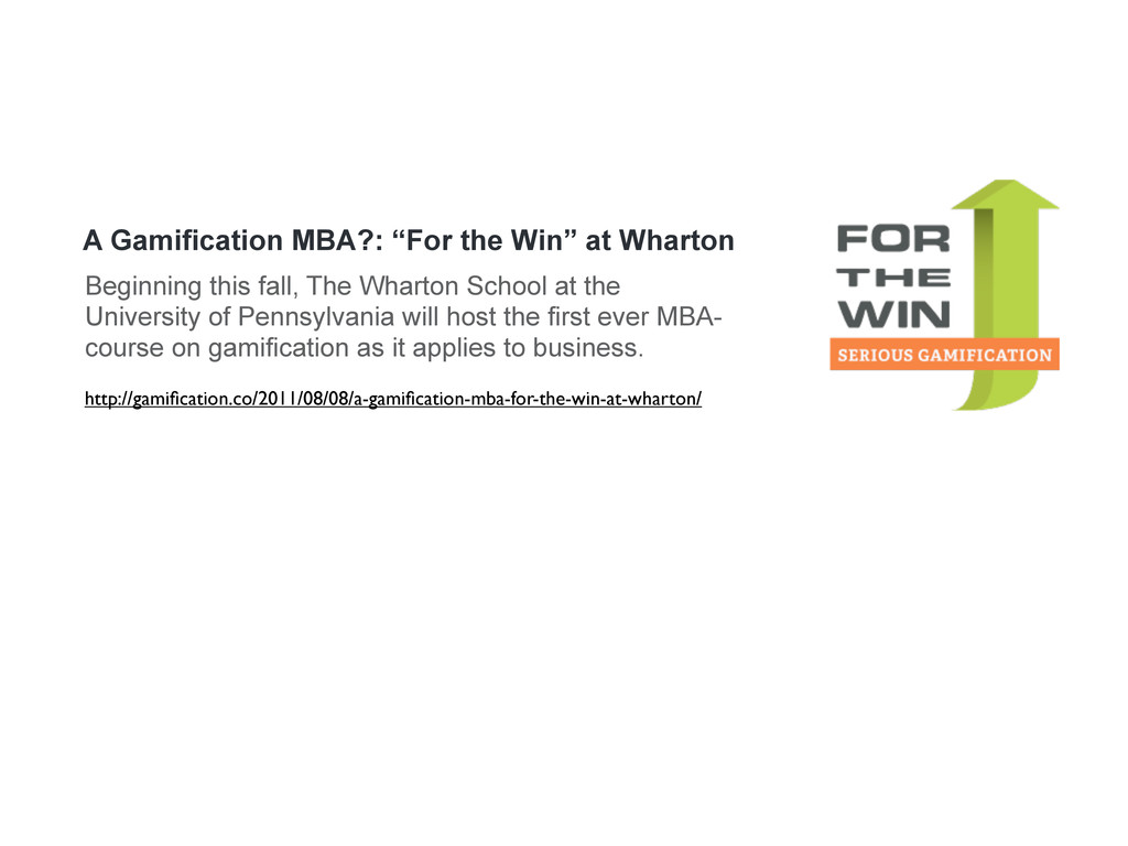 http://gamification.co/2011/08/08/a-gamification-...