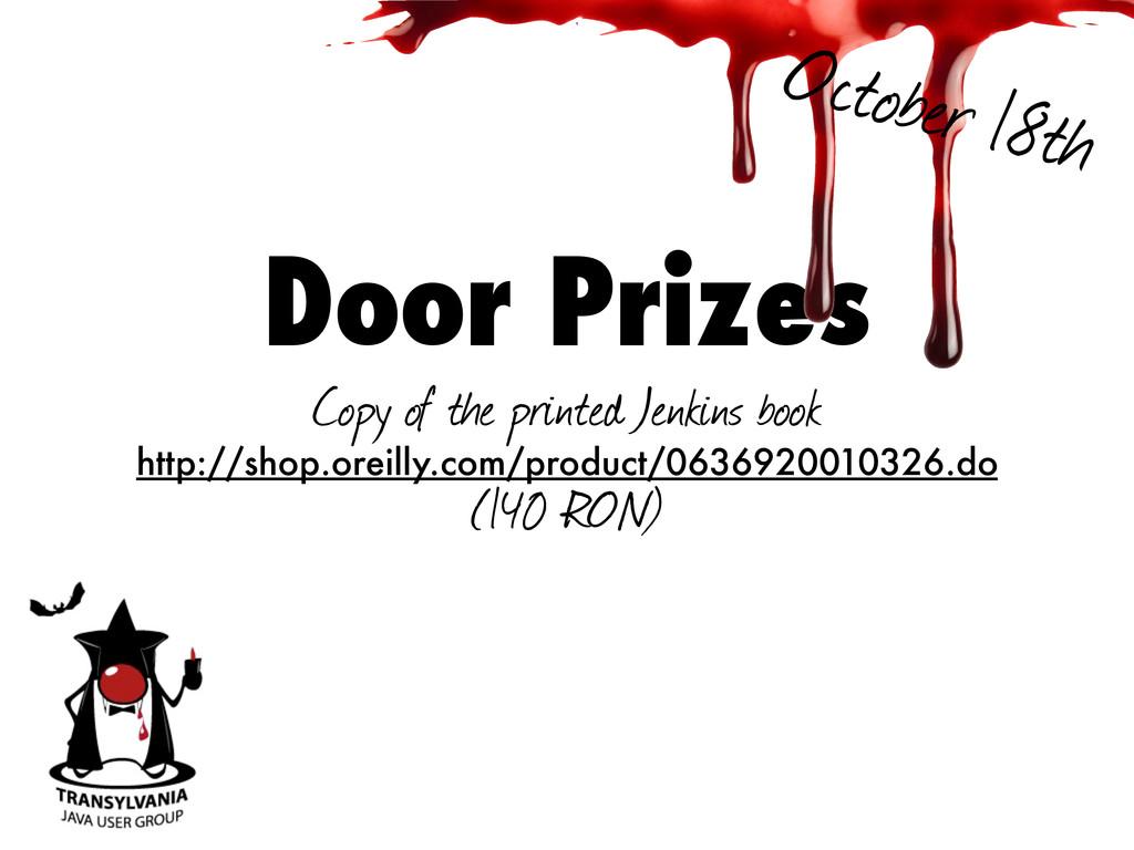 Door Prizes Copy of the printed Jenkins book ht...
