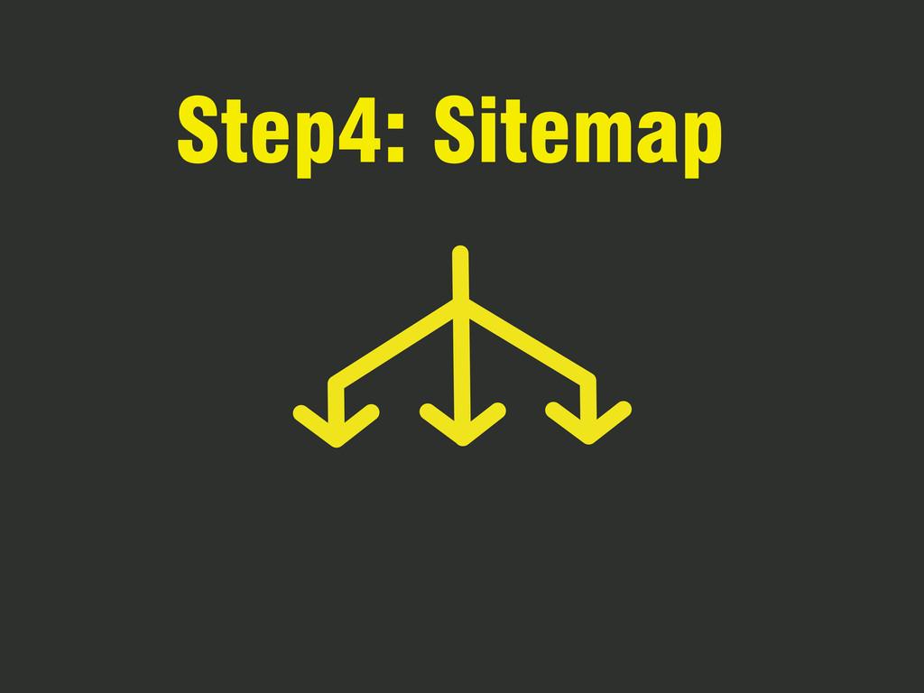 Step4: Sitemap