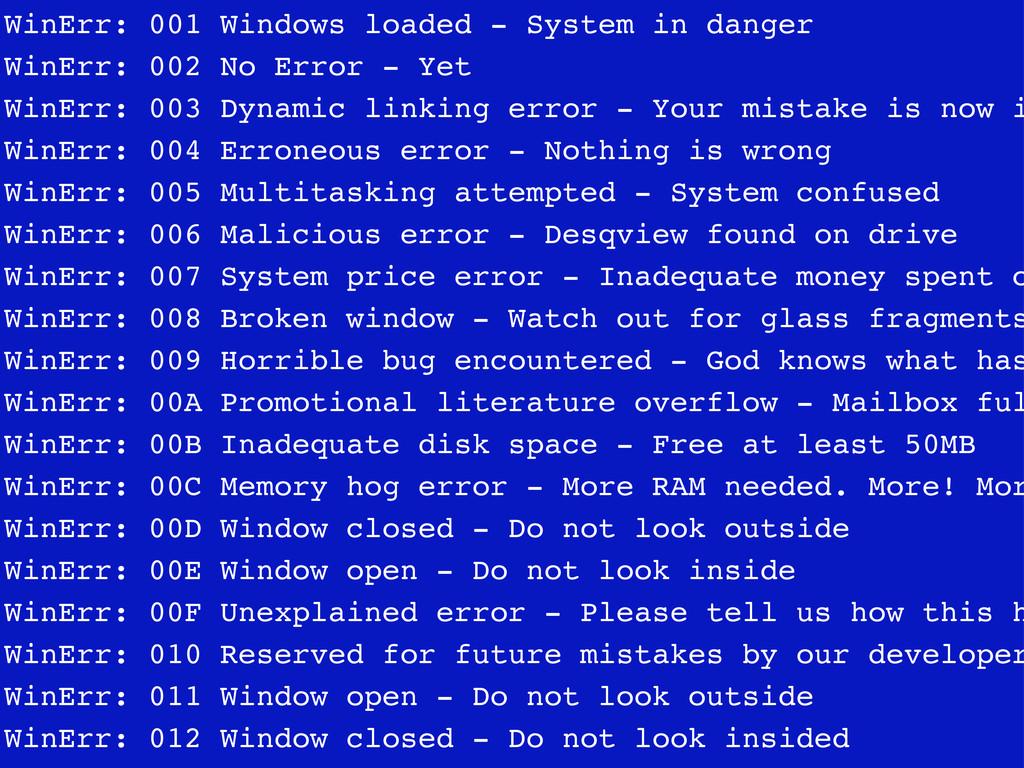 WinErr: 001 Windows loaded - System in danger W...
