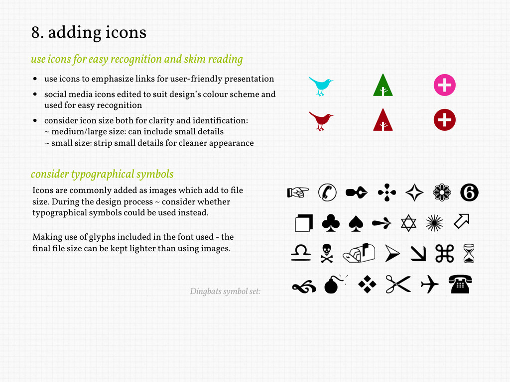 8. adding icons use icons for easy recognition ...