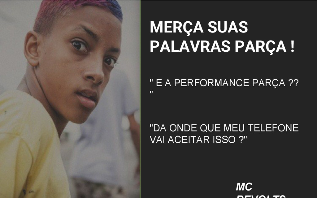 """MERÇA SUAS PALAVRAS PARÇA ! """" E A PERFORMANCE P..."""