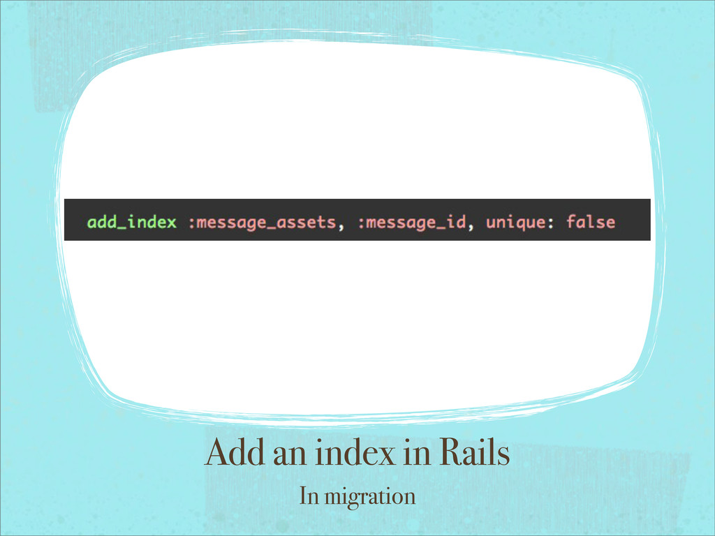 Add an index in Rails In migration