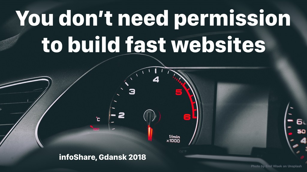 infoShare, Gdansk 2018 You don't need permissio...