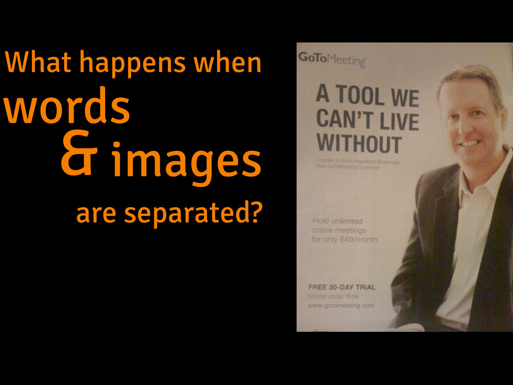 What happens when words images are separated? &