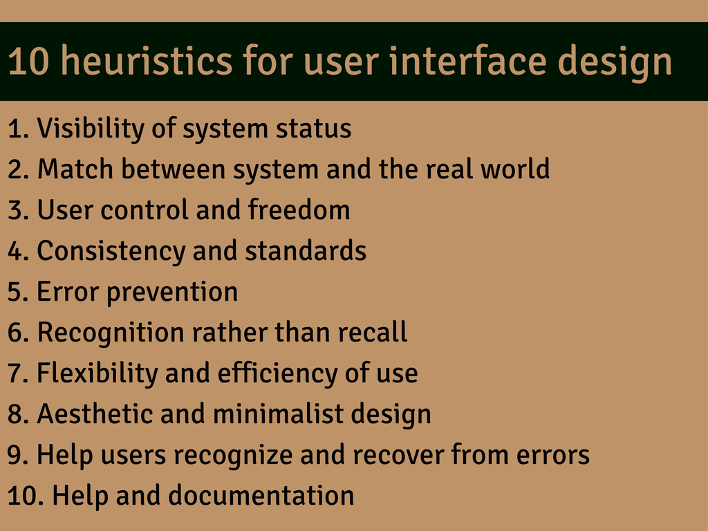 10 heuristics for user interface design 1. Visi...