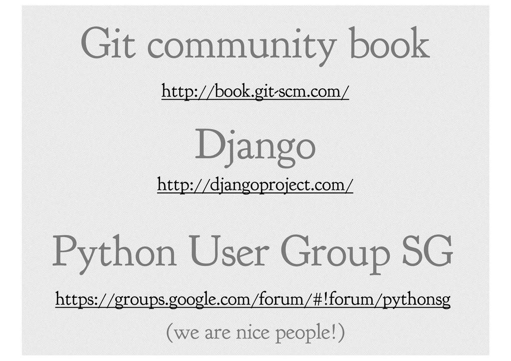 Django http://djangoproject.com/ Python User Gr...