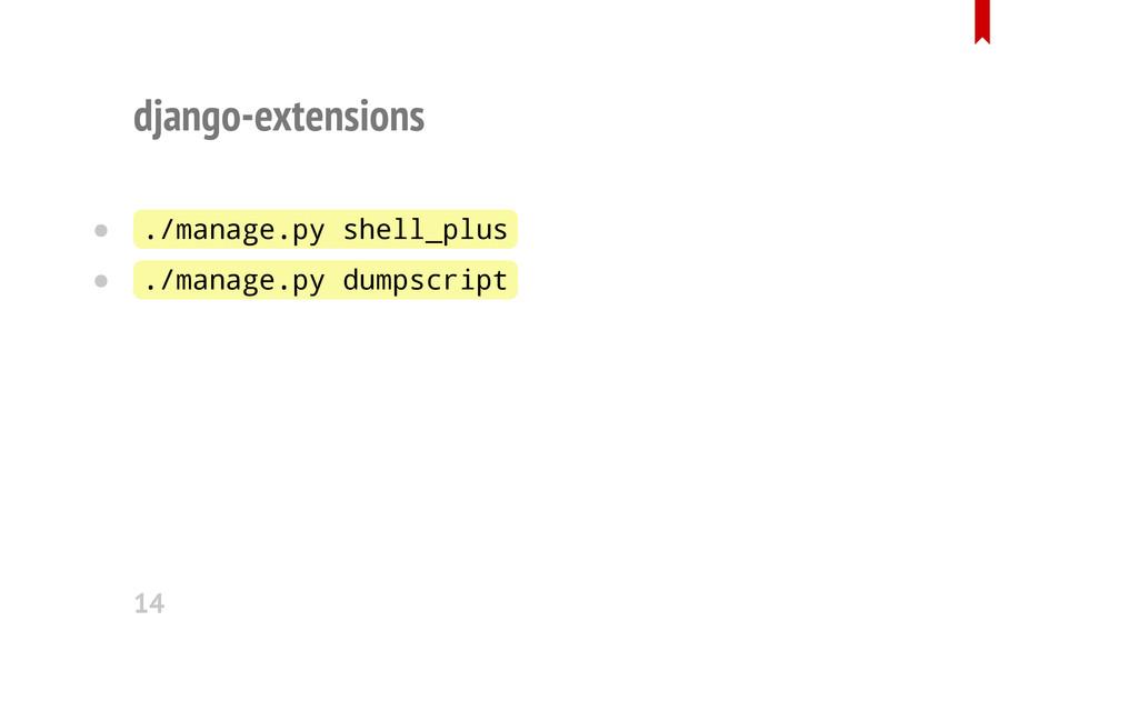 django-extensions ./manage.py shell_plus ./mana...