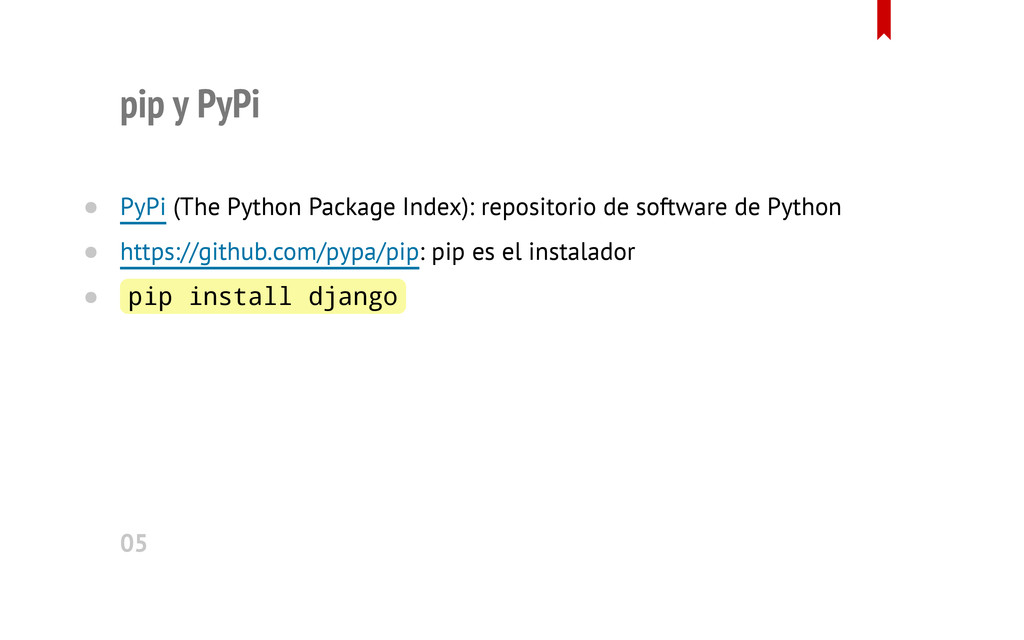 pip y PyPi PyPi (The Python Package Index): rep...