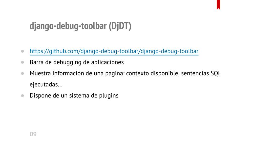 django-debug-toolbar (DjDT) https://github.com/...