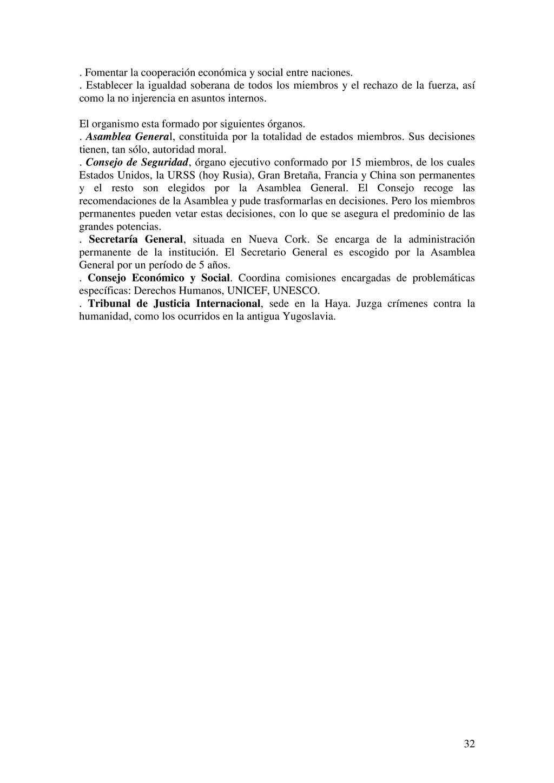 32 . Fomentar la cooperación económica y social...