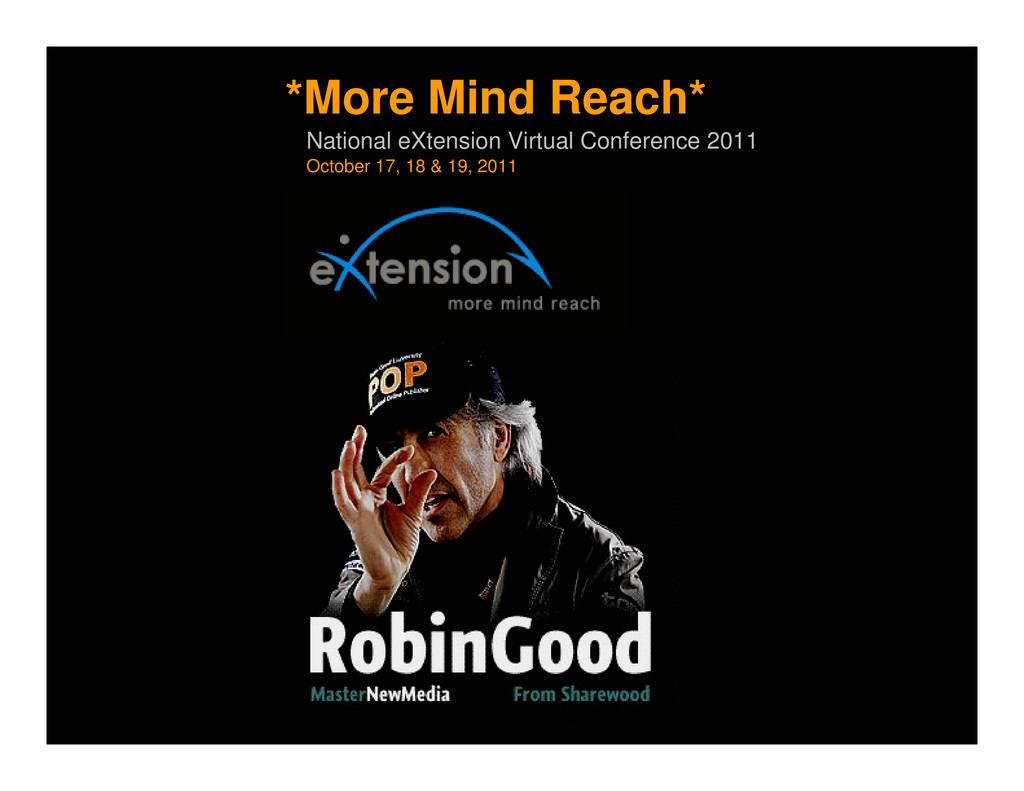 *More Mind Reach* National eXtension Virtual Co...