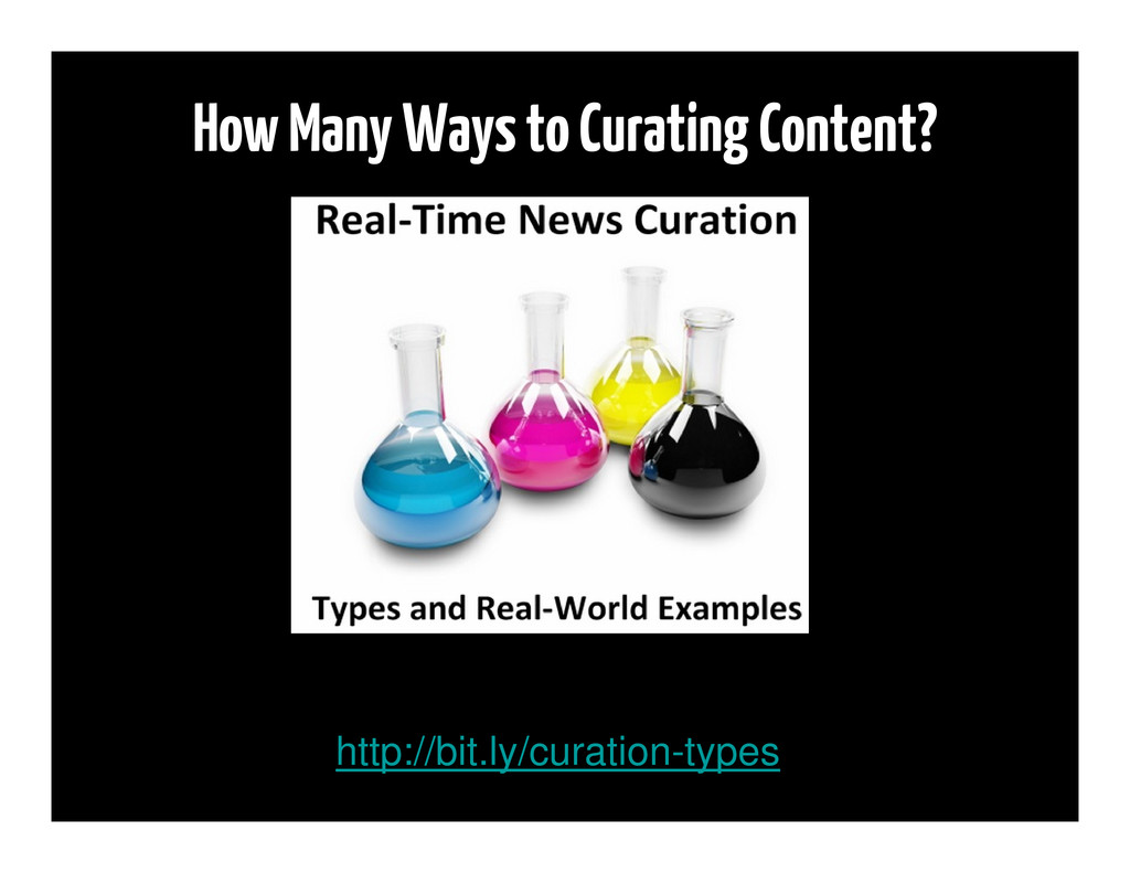 How Many Ways to Curating Content? http://bit.l...