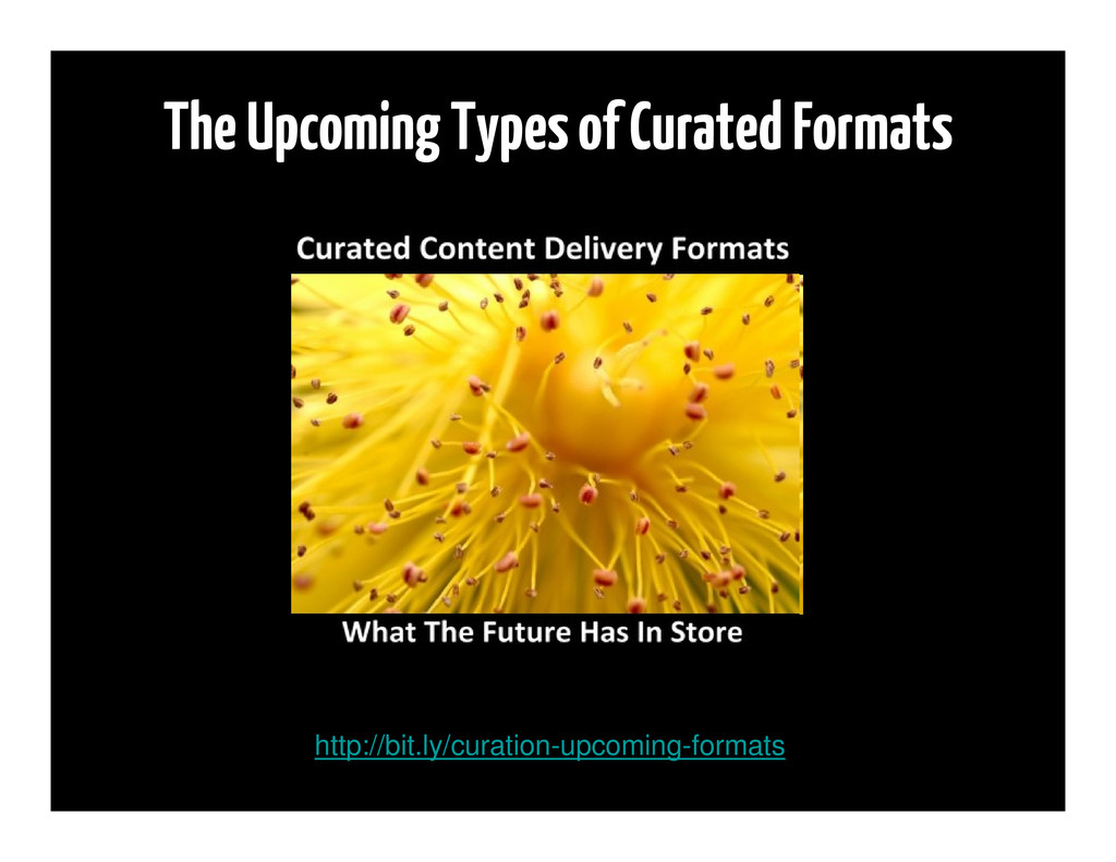 The Upcoming Types of Curated Formats http://bi...