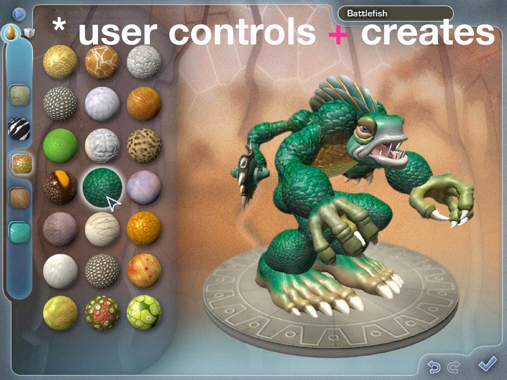 * user controls + creates