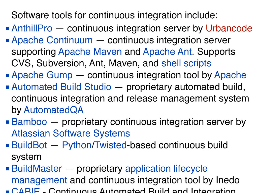 Software tools for continuous integration inclu...