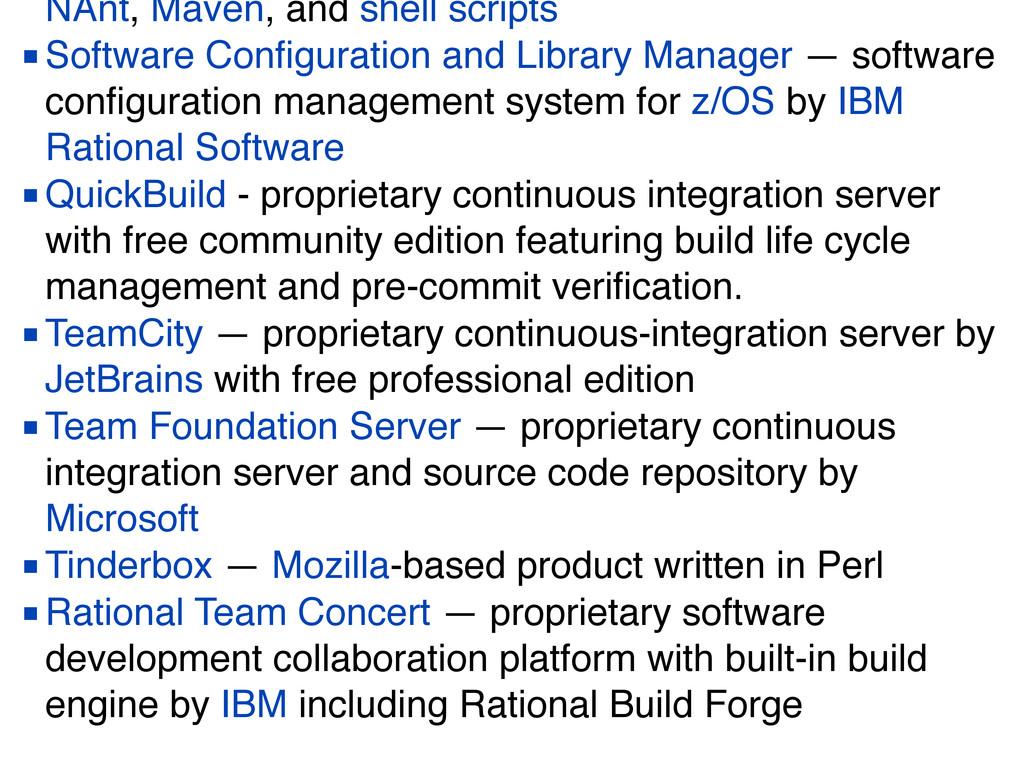NAnt, Maven, and shell scripts ■Software Configu...