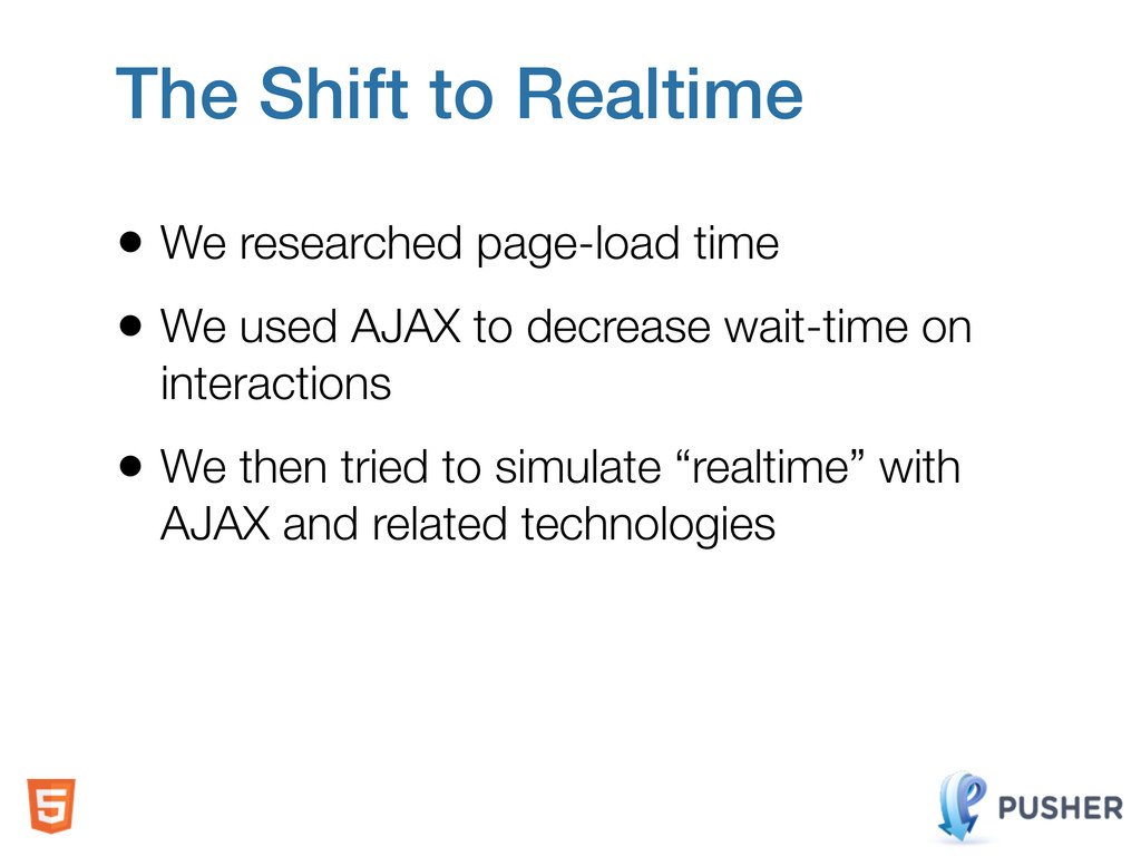 • We researched page-load time • We used AJAX t...