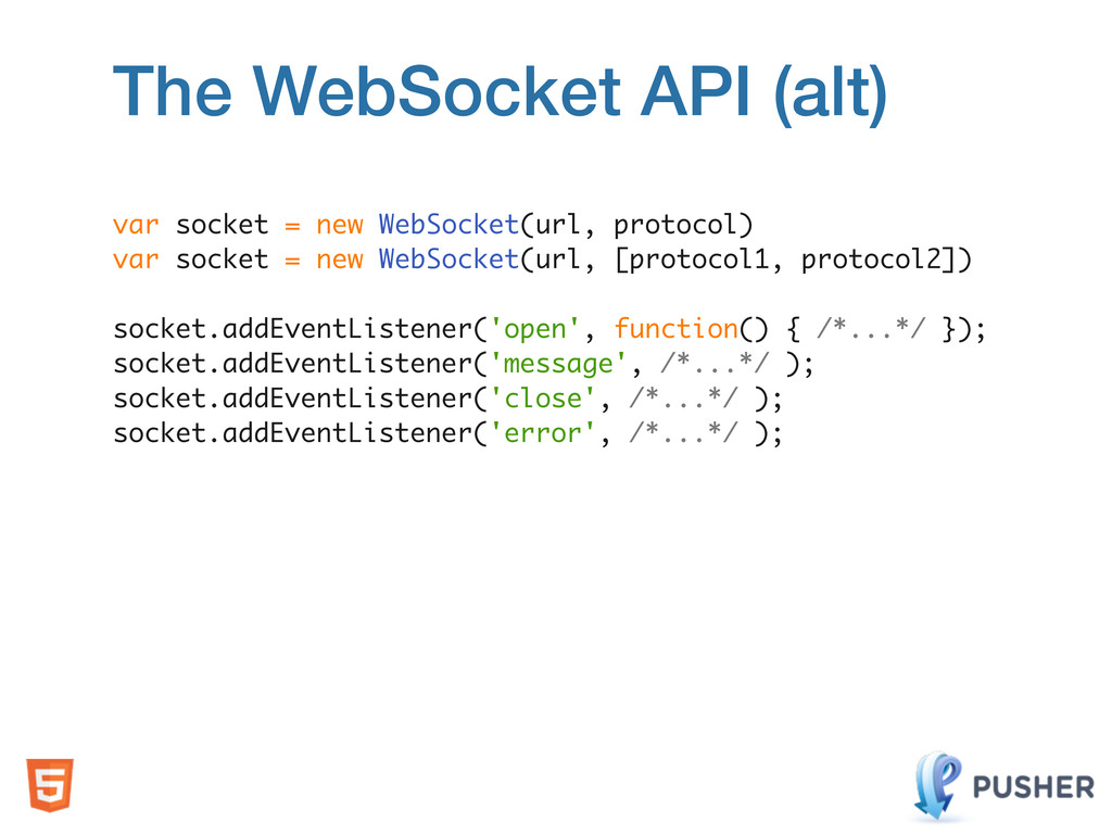var socket = new WebSocket(url, protocol) var s...