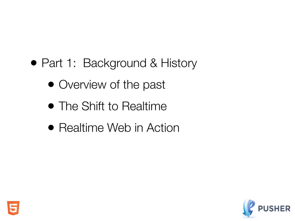 • Part 1: Background & History • Overview of th...