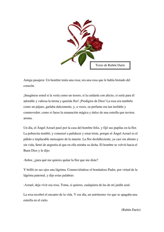 Amiga pasajera: Un hombre tenía una rosa; era u...
