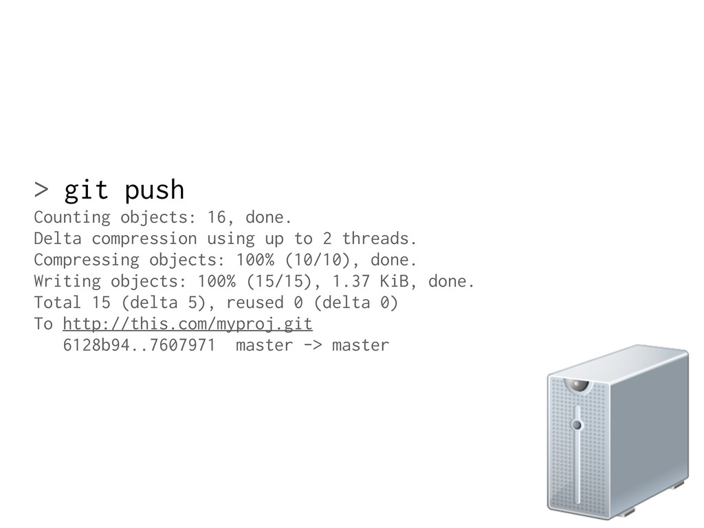 > git push Counting objects: 16, done. Delta co...