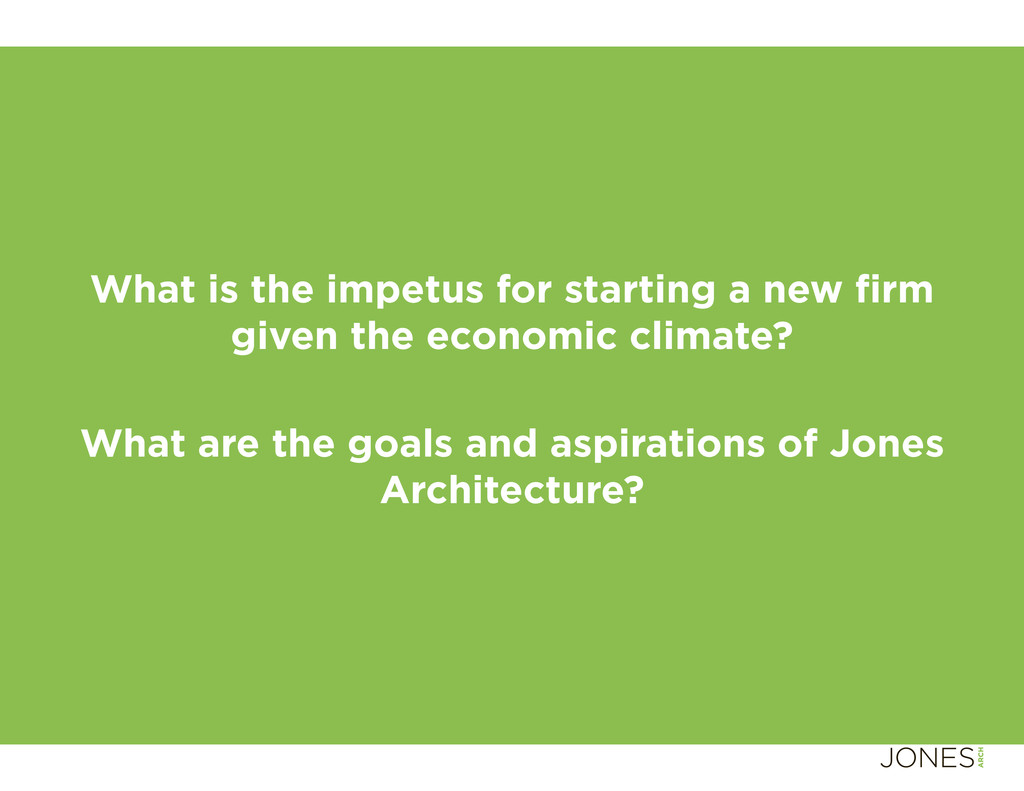 What is the impetus for starting a new fi rm giv...