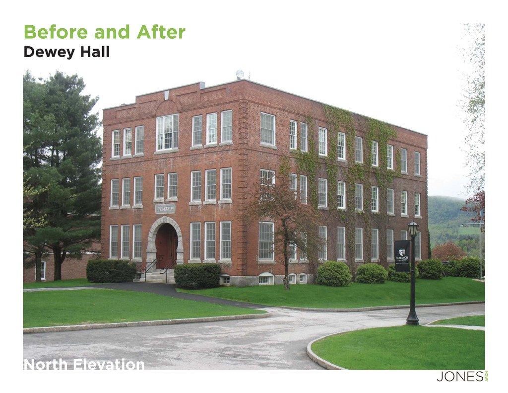 North Elevation Before and After Dewey Hall