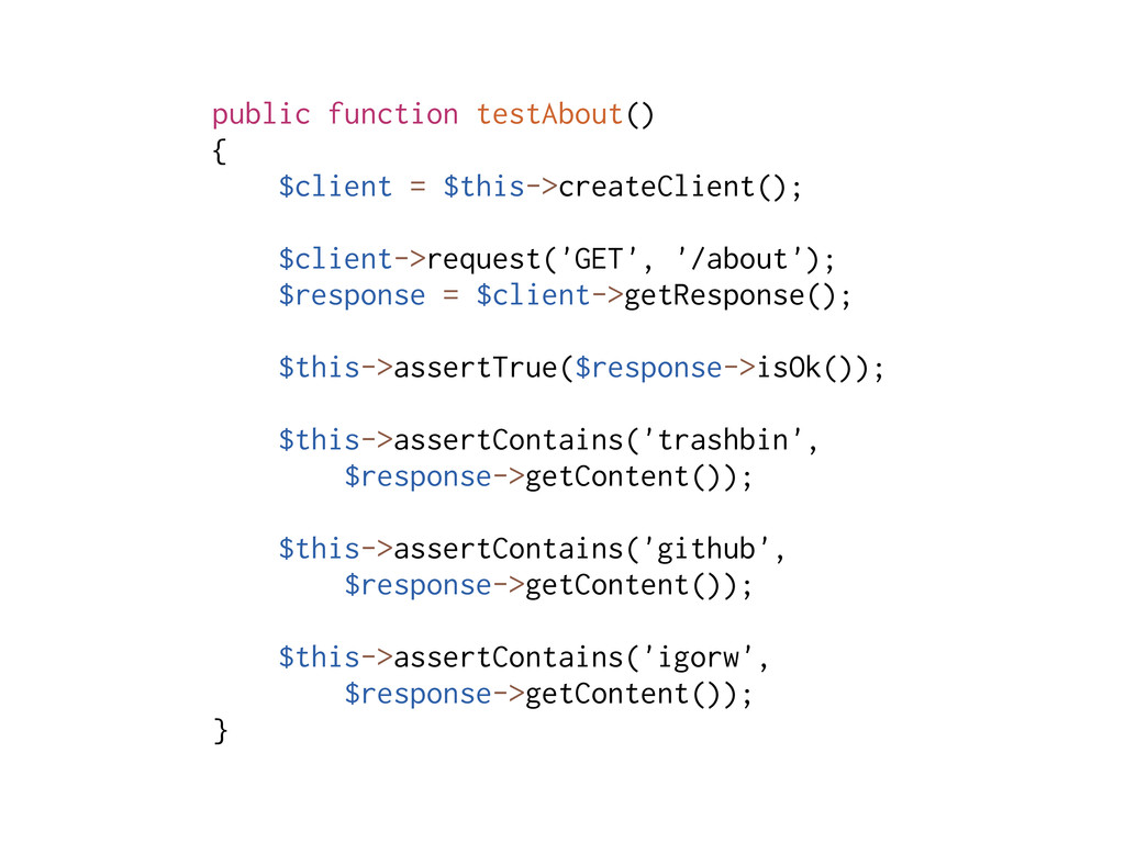 public function testAbout() { $client = $this->...