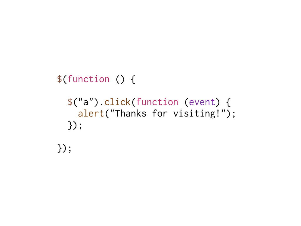 """$(function () { $(""""a"""").click(function (event) {..."""